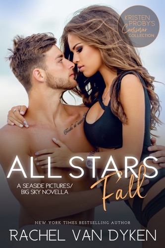 All Stars Fall: A Seaside Pictures/Big Sky Novella