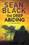 The Deep Abiding