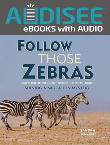 Follow Those Zebras (Enhanced Edition)