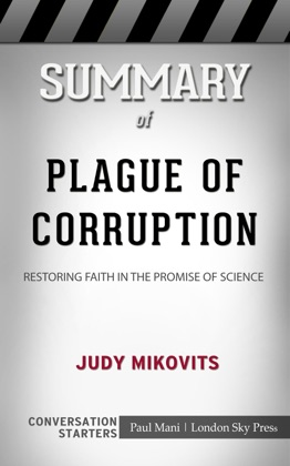 Summary of Plague of Corruption by Judy Mikovits: Conversation Starters