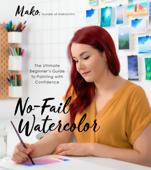 No-Fail Watercolor