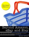 Beyond Amazon Ebay And Etsy