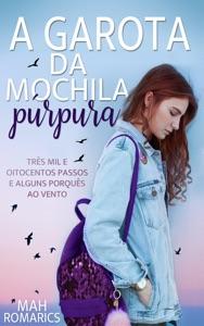 A Garota da mochila púrpura de Mah Romarics Capa de livro