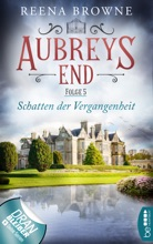 Aubreys End - Folge 5: Schatten der Vergangenheit