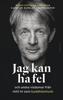 Björn Natthiko Lindeblad, Caroline Bankler & Navid Modiri - Jag kan ha fel och andra visdomar från mitt liv som buddhistmunk bild