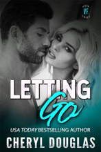 Letting Go (Small Town Second Chance Romance)