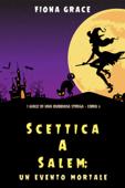Scettica a Salem: Un evento mortale (I gialli di una dubbiosa strega — Libro 3) Book Cover