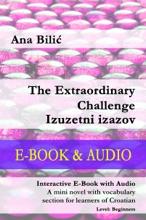 The Extraordinary Challenge / Izuzetni Izazov - E-Book & Audio