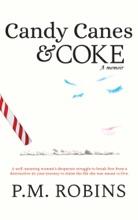 Candy Canes And Coke, A Memoir (Book 1)