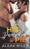 His Pumpkin Pie