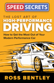 Download and Read Online The Lost Art of High-Performance Driving
