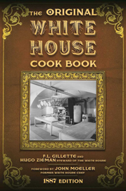 The Original White House Cook Book