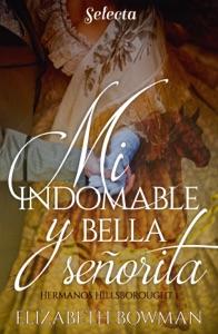 Mi indomable y bella señorita Book Cover