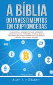 A Bíblia Do Investimentos Em Criptomoedas Book Cover