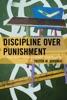 Discipline Over Punishment