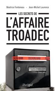 Les secrets de l'affaire Troadec Couverture de livre