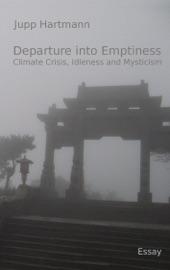 Departure Into Emptiness
