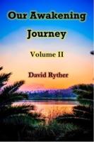 Our Awakening Journey Volume II