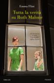 Tutta la verità su Ruth Malone