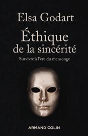 Download and Read Online Ethique de la sincérité