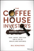 The Coffeehouse Investor's Ground Rules