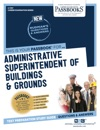 Administrative Superintendent Of Buildings  Grounds