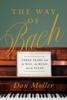 Dan Moller - The Way of Bach bild