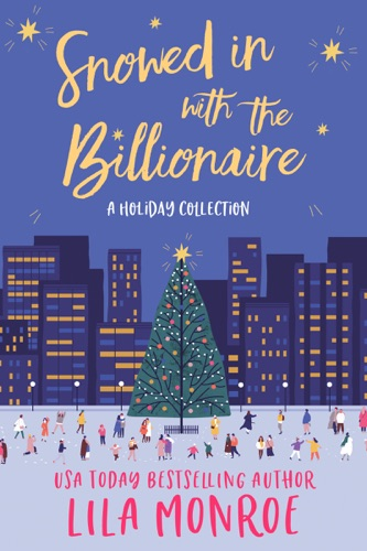 Snowed In with the Billionaire Book