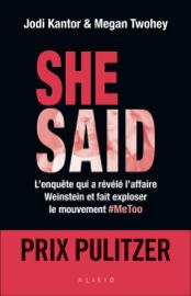 She said : Les dessous de l'enquête qui a révélé l'affaire Weinstein et fait exploser le mouvement #MeToo