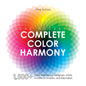 The Pocket Complete Color Harmony by Tina Sutton