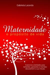 Maternidade e Propósito de vida Book Cover