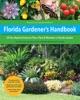 Florida Gardener's Handbook, 2nd Edition