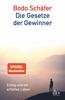 Bodo Schäfer - Die Gesetze der Gewinner Grafik