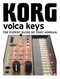 Korg Volca Keys - The Expert Guide