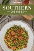 Southern Cookbook: An Essential Guide to Making Homecooked Southern Meal