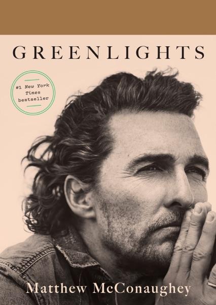 Greenlights - Matthew McConaughey book cover