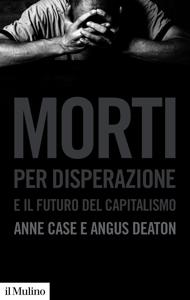 Morti per disperazione e il futuro del capitalismo Libro Cover