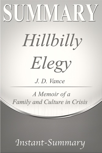 Instant-Summary - Hillbilly Elegy