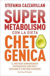 Supermetabolismo con la dieta chetogenica Copertina del libro
