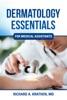 Dermatology Essentials For Medical Assistants