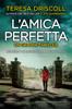 Teresa Driscoll - L'amica perfetta artwork