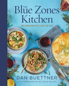 The Blue Zones Kitchen by Dan Buettner Book Cover