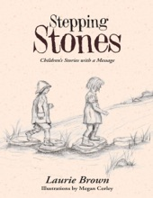 Stepping Stones: Children's Stories With A Message