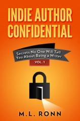 Indie Author Confidential Vol. 1