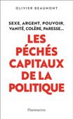 Les péchés capitaux de la politique