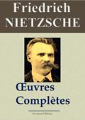 Friedrich Nietzsche : Oeuvres complètes Book Cover
