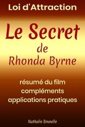 Loi d'attraction – Le Secret de Rhonda Byrne