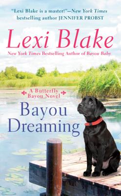 Lexi Blake - Bayou Dreaming book