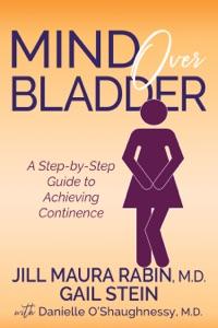 Mind Over Bladder