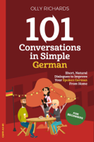 Olly Richards - 101 Conversations in Simple German artwork